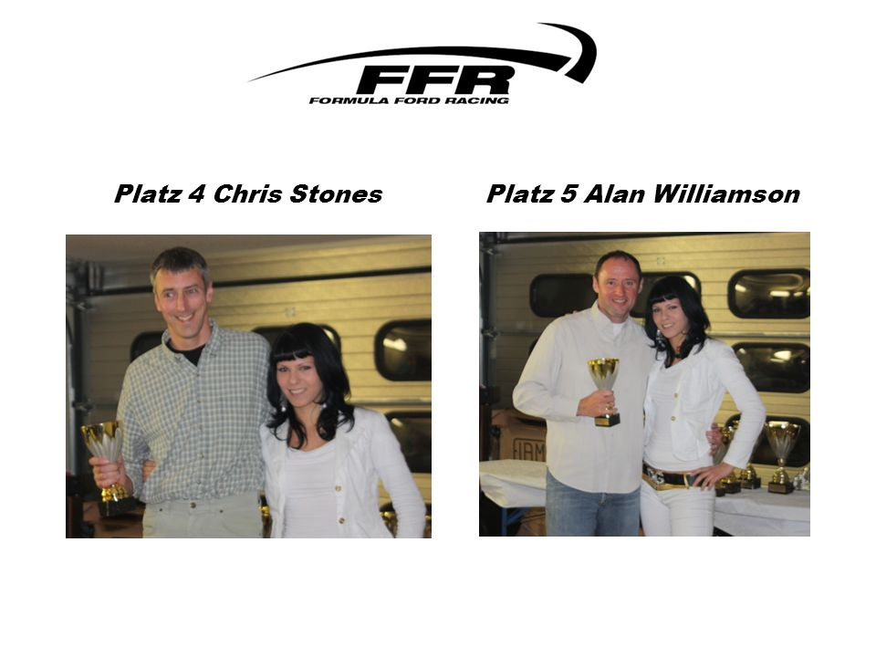 Platz 4 Chris Stones Platz 5 Alan Williamson
