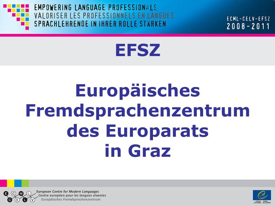 EFSZ Europäisches Fremdsprachenzentrum des Europarats in Graz