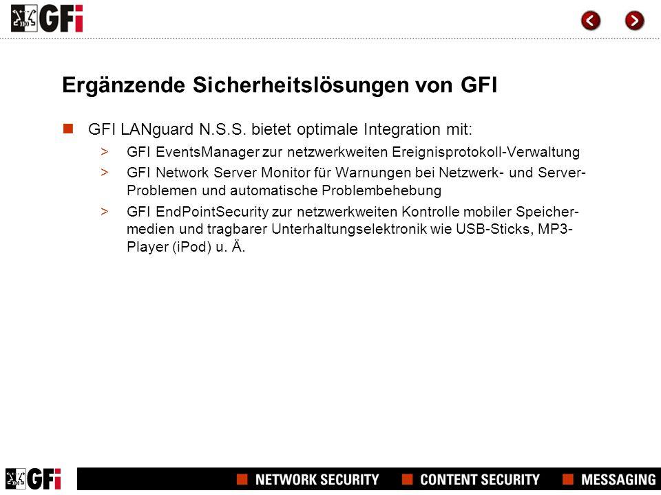 Ergänzende Sicherheitslösungen von GFI GFI LANguard N.S.S. bietet optimale Integration mit: >GFI EventsManager zur netzwerkweiten Ereignisprotokoll-Ve