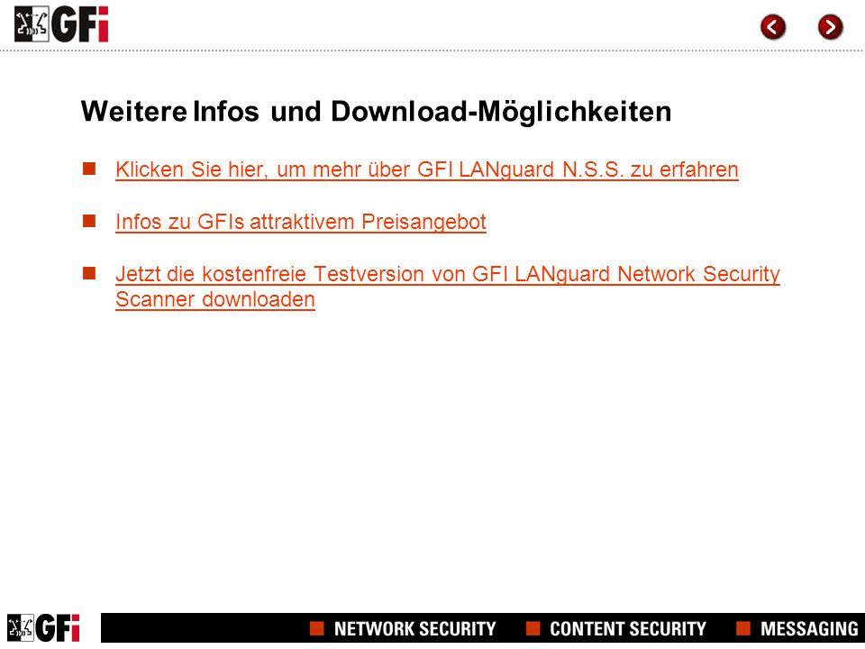 Weitere Infos und Download-Möglichkeiten Klicken Sie hier, um mehr über GFI LANguard N.S.S.