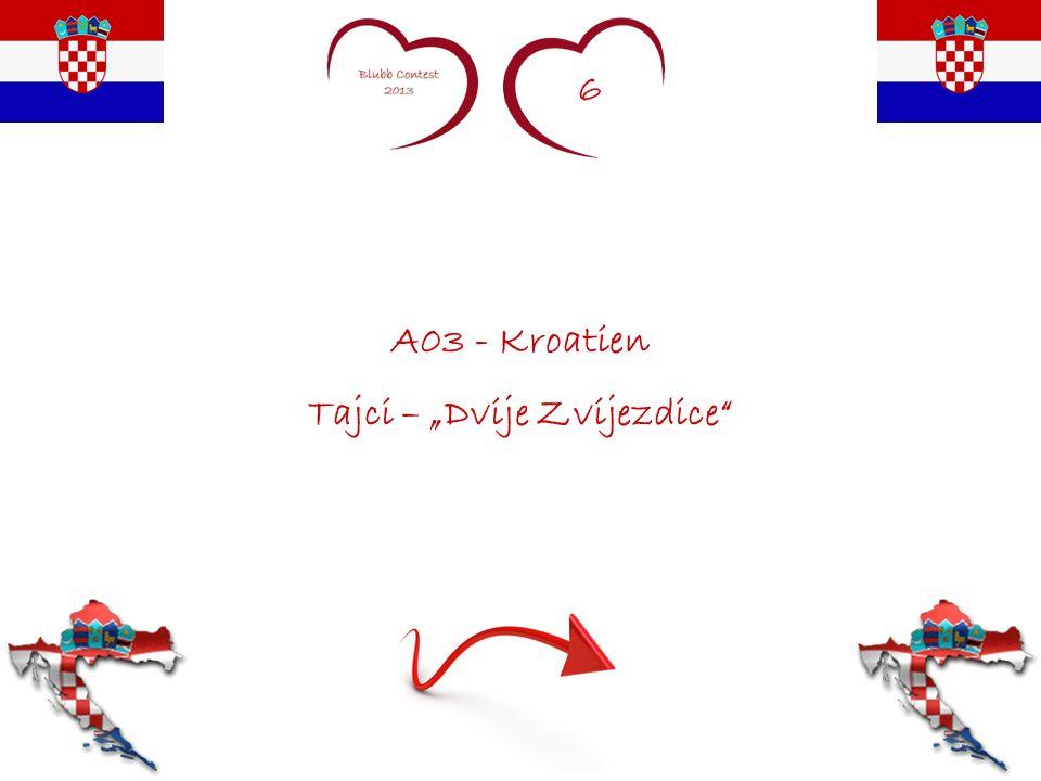 6 A03 - Kroatien Tajci – Dvije Zvijezdice