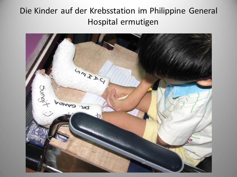 Die Kinder auf der Krebsstation im Philippine General Hospital ermutigen
