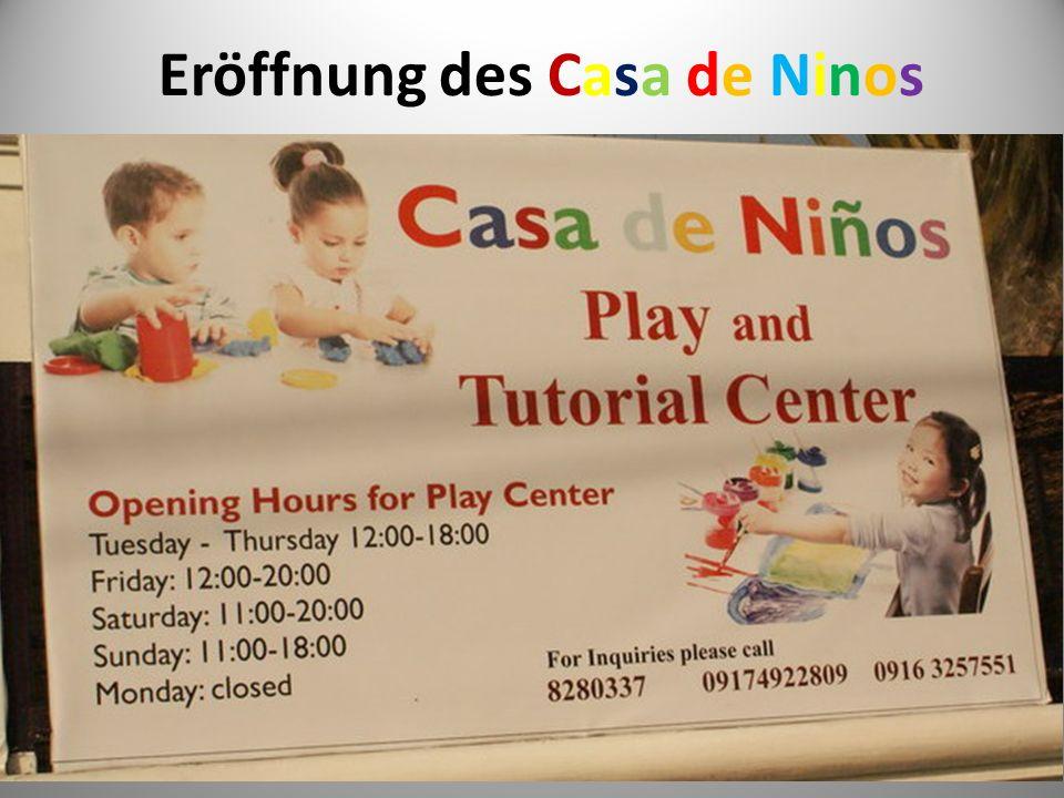 Eröffnung des Casa de Ninos