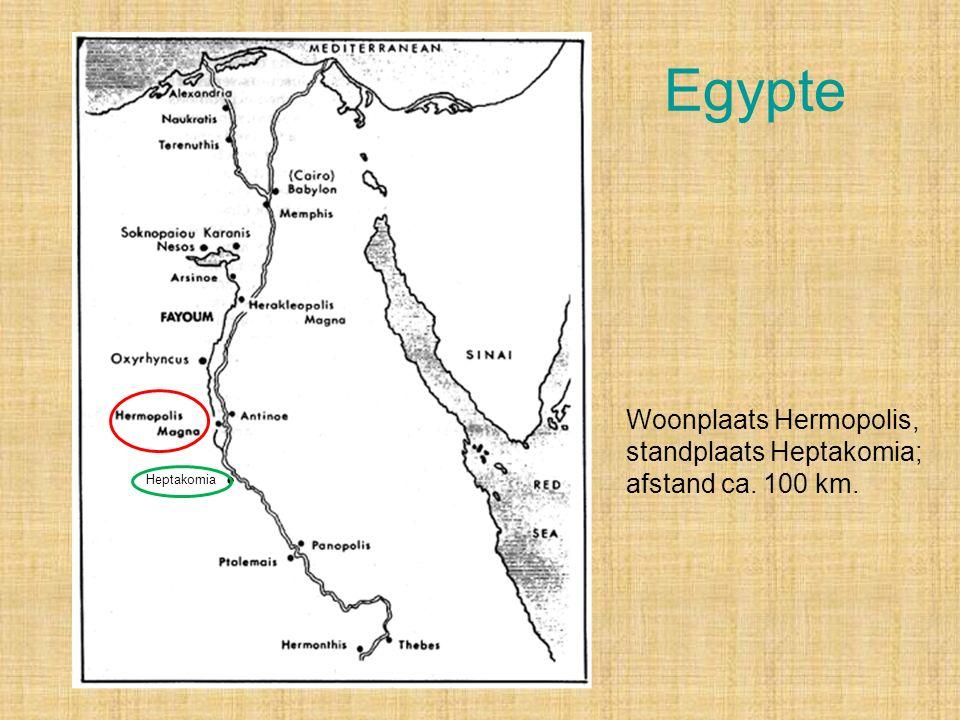 Egypte Heptakomia Woonplaats Hermopolis, standplaats Heptakomia; afstand ca. 100 km.