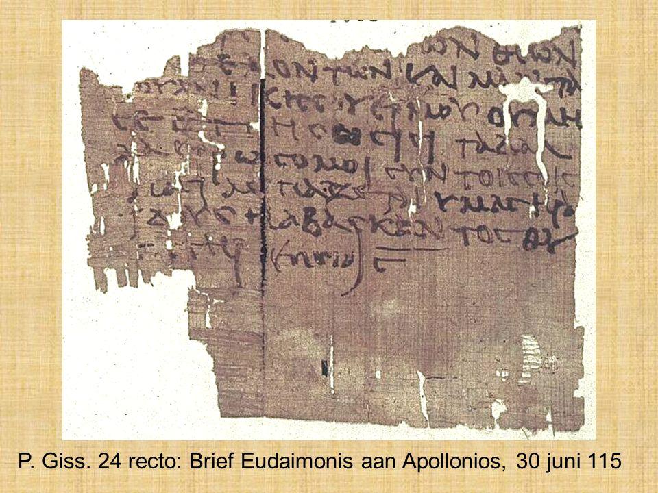 P. Giss. 24 recto: Brief Eudaimonis aan Apollonios, 30 juni 115