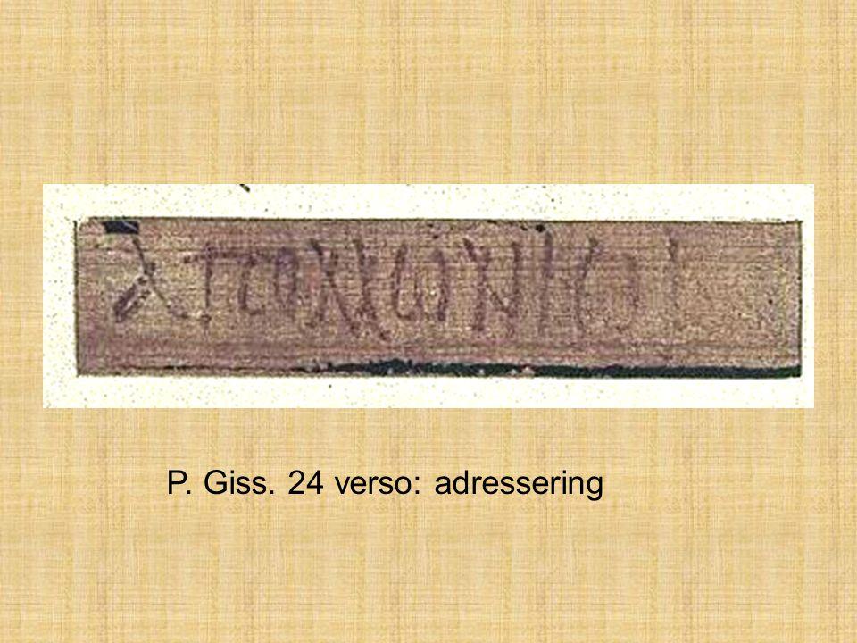 P. Giss. 24 verso: adressering