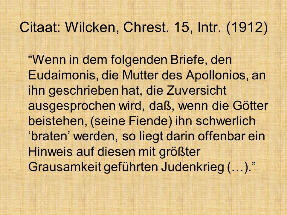 Citaat: Wilcken, Chrest. 15, Intr.