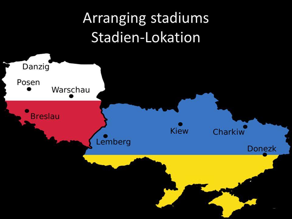 Arranging stadiums Stadien-Lokation