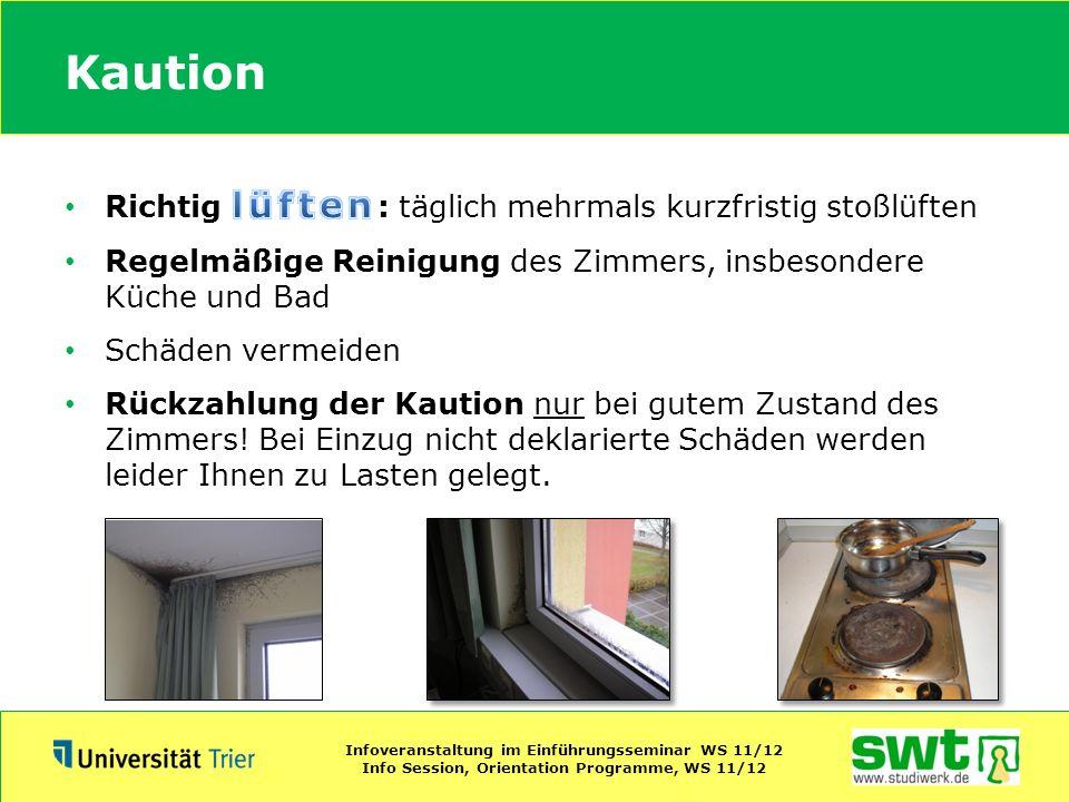 Kaution Infoveranstaltung im Einführungsseminar WS 11/12 Info Session, Orientation Programme, WS 11/12