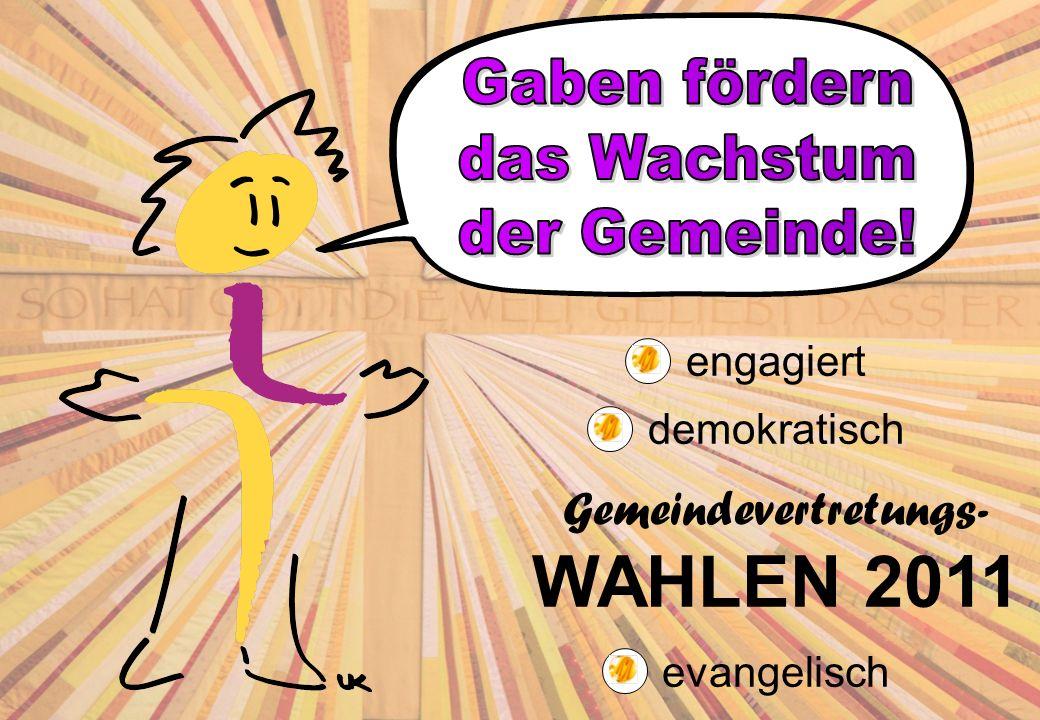 engagiert demokratisch Gemeindevertretungs- WAHLEN 2011 evangelisch