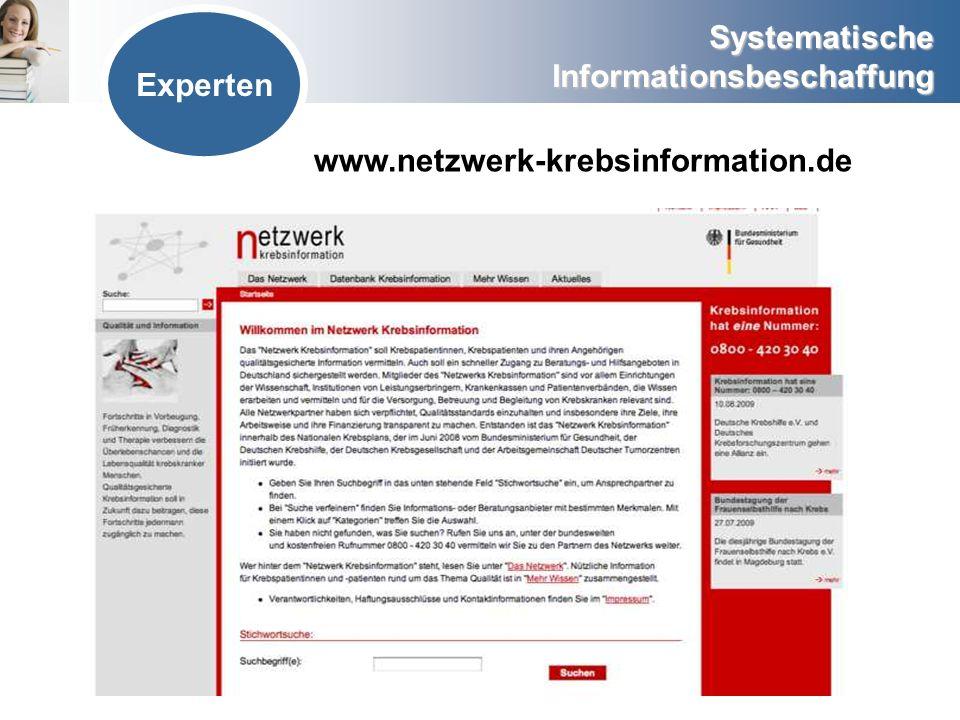 Systematische Informationsbeschaffung Experten www.netzwerk-krebsinformation.de