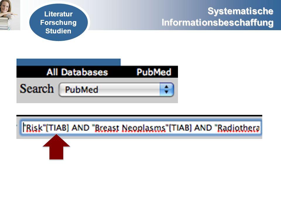 Systematische Informationsbeschaffung Literatur Forschung Studien