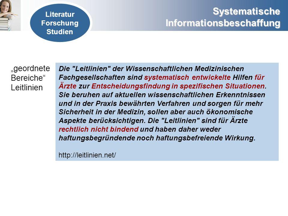 Systematische Informationsbeschaffung geordnete Bereiche Leitlinien Die