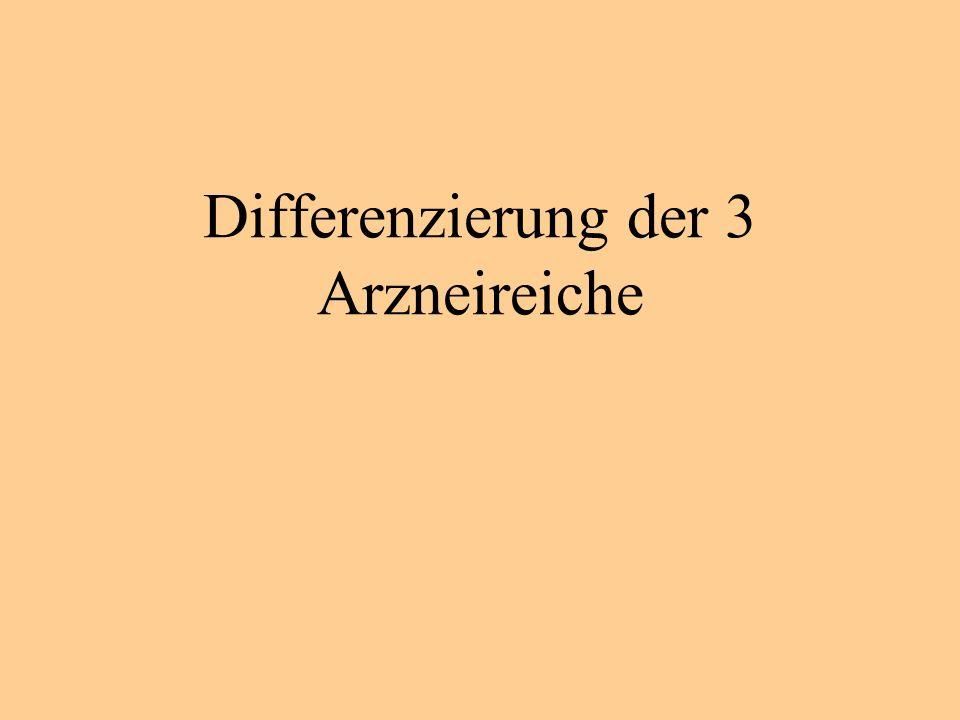 Differenzierung der 3 Arzneireiche