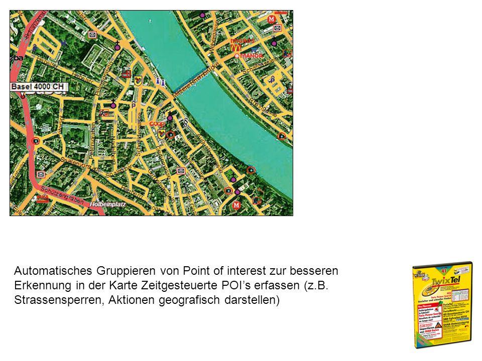 Automatisches Gruppieren von Point of interest zur besseren Erkennung in der Karte Zeitgesteuerte POIs erfassen (z.B.