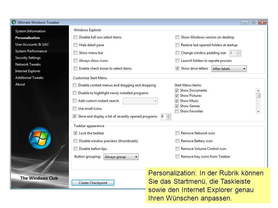Personalization: In der Rubrik können Sie das Startmenü, die Taskleiste sowie den Internet Explorer genau Ihren Wünschen anpassen.