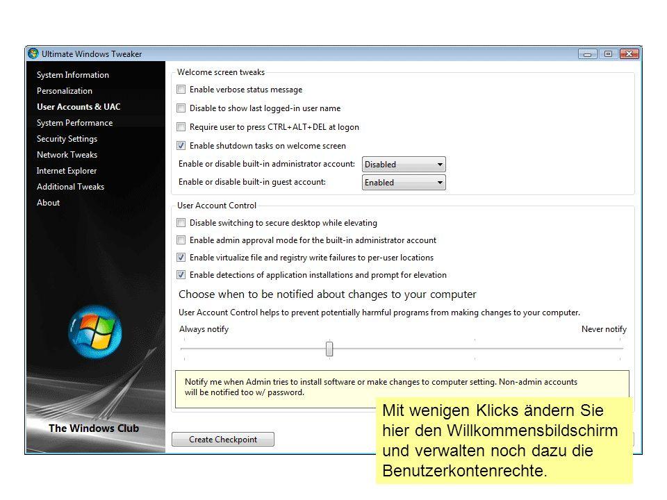 Mit wenigen Klicks ändern Sie hier den Willkommensbildschirm und verwalten noch dazu die Benutzerkontenrechte.