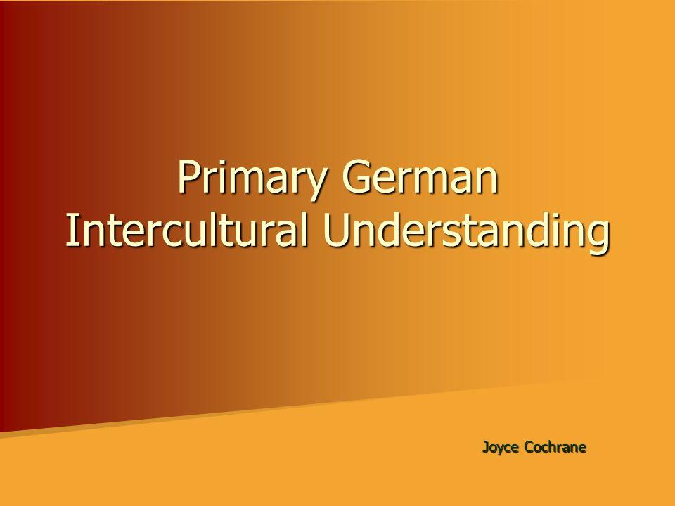 Primary German Intercultural Understanding Joyce Cochrane