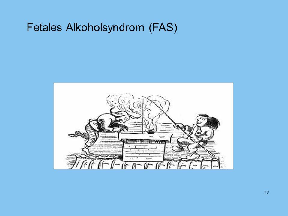 Fetales Alkoholsyndrom (FAS) 32