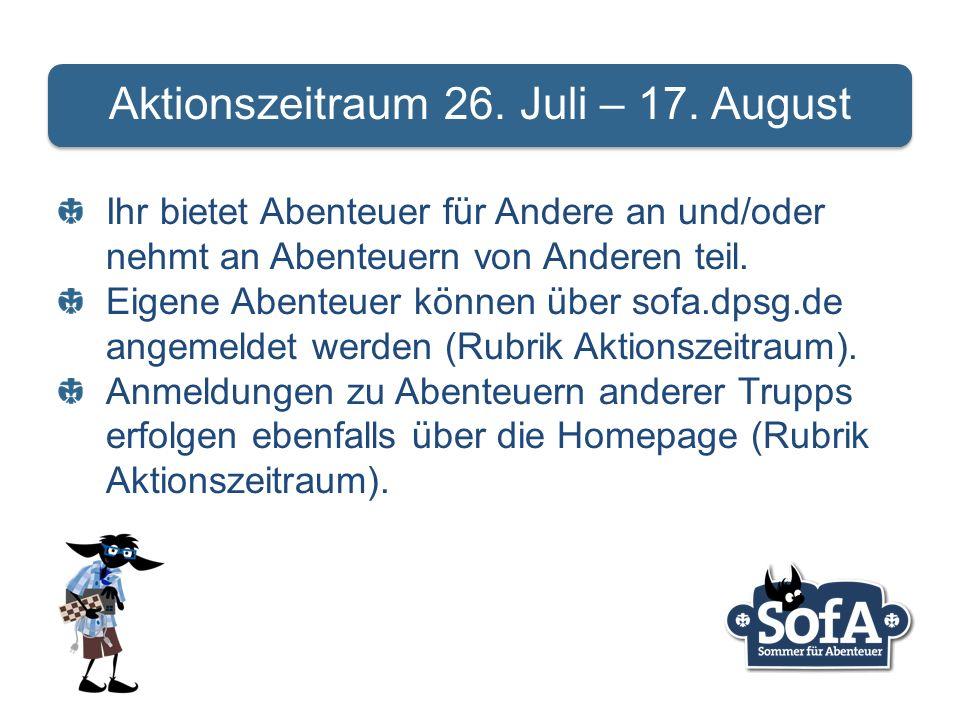 Aktionszeitraum 26. Juli – 17.