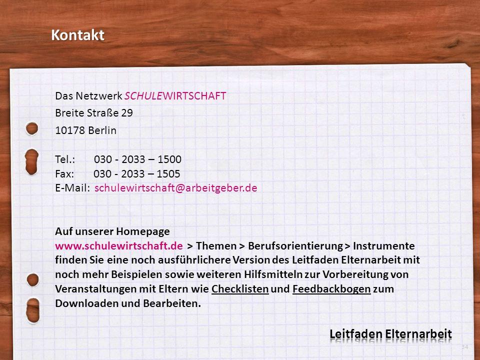 Das Netzwerk SCHULEWIRTSCHAFT Breite Straße 29 10178 Berlin Tel.: 030 - 2033 – 1500 Fax: 030 - 2033 – 1505 E-Mail: schulewirtschaft@arbeitgeber.de Auf