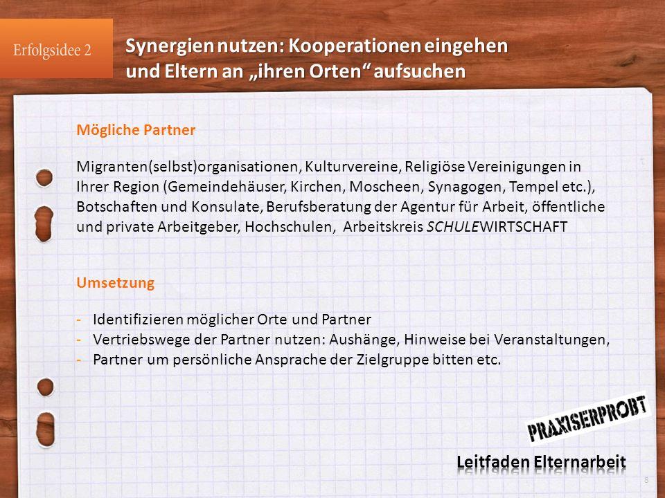 Mögliche Partner Migranten(selbst)organisationen, Kulturvereine, Religiöse Vereinigungen in Ihrer Region (Gemeindehäuser, Kirchen, Moscheen, Synagogen