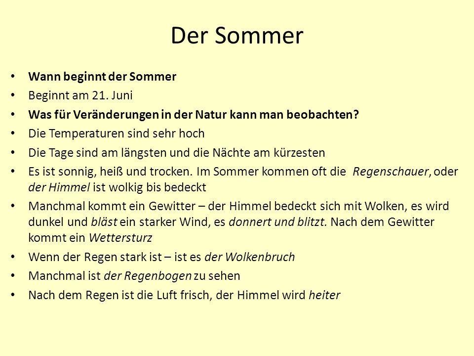 Der Sommer Wann beginnt der Sommer Beginnt am 21.