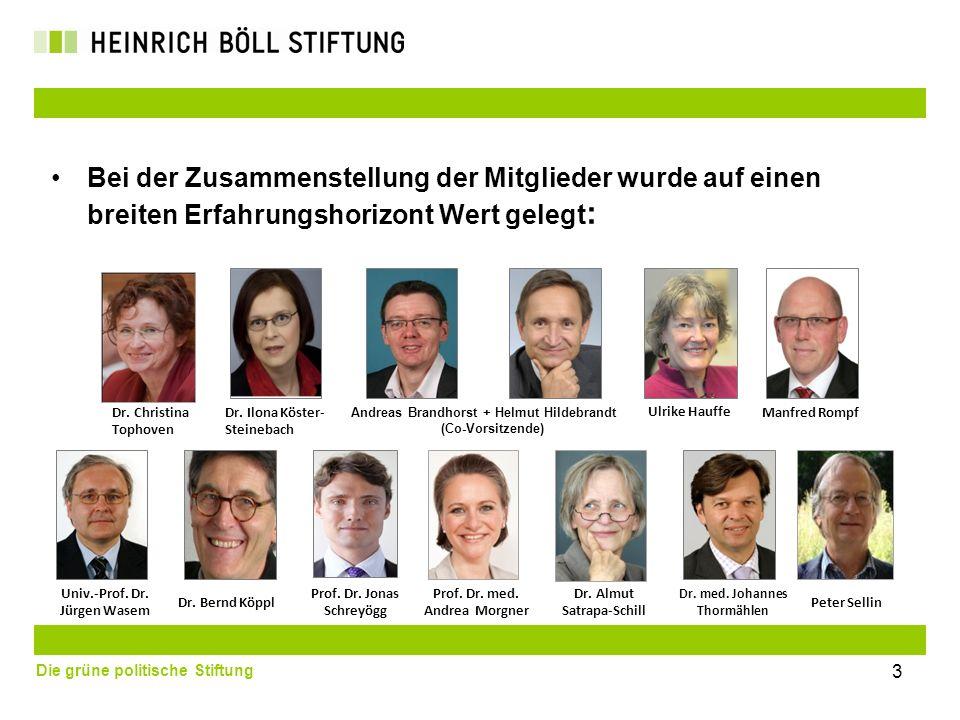 Die grüne politische Stiftung Der Arbeitsprozess Die Kommission hat innerhalb des vereinbarten Zeitraums von knapp einem Jahr zahlreiche halbtägige und z.T.