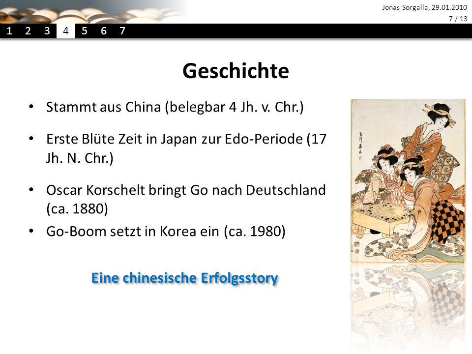 Jonas Sorgalla, 29.01.2010 7 / 13 Geschichte Stammt aus China (belegbar 4 Jh.