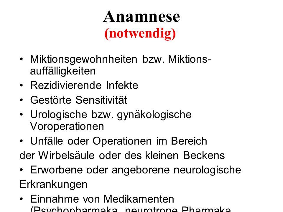 Anamnese Miktionsgewohnheiten bzw.