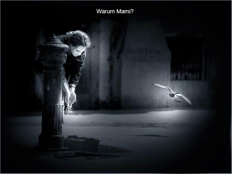 Warum Mami?
