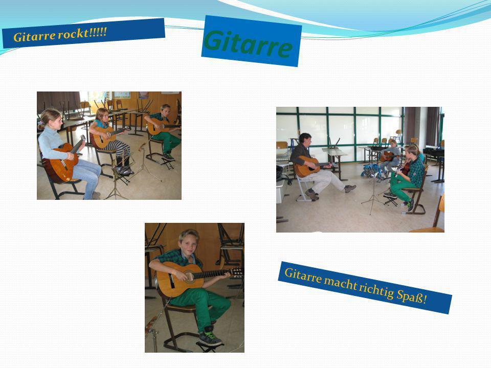 Gitarre Gitarre rockt!!!!! Gitarre macht richtig Spaß!