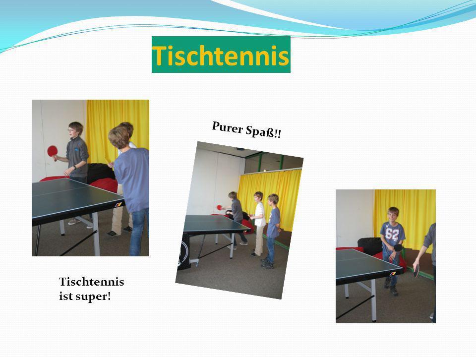 Tischtennis Tischtennis ist super! Purer Spaß!!