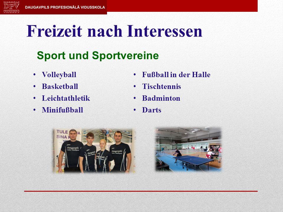 Freizeit nach Interessen Volleyball Basketball Leichtathletik Minifußball Fußball in der Halle Tischtennis Badminton Darts Sport und Sportvereine