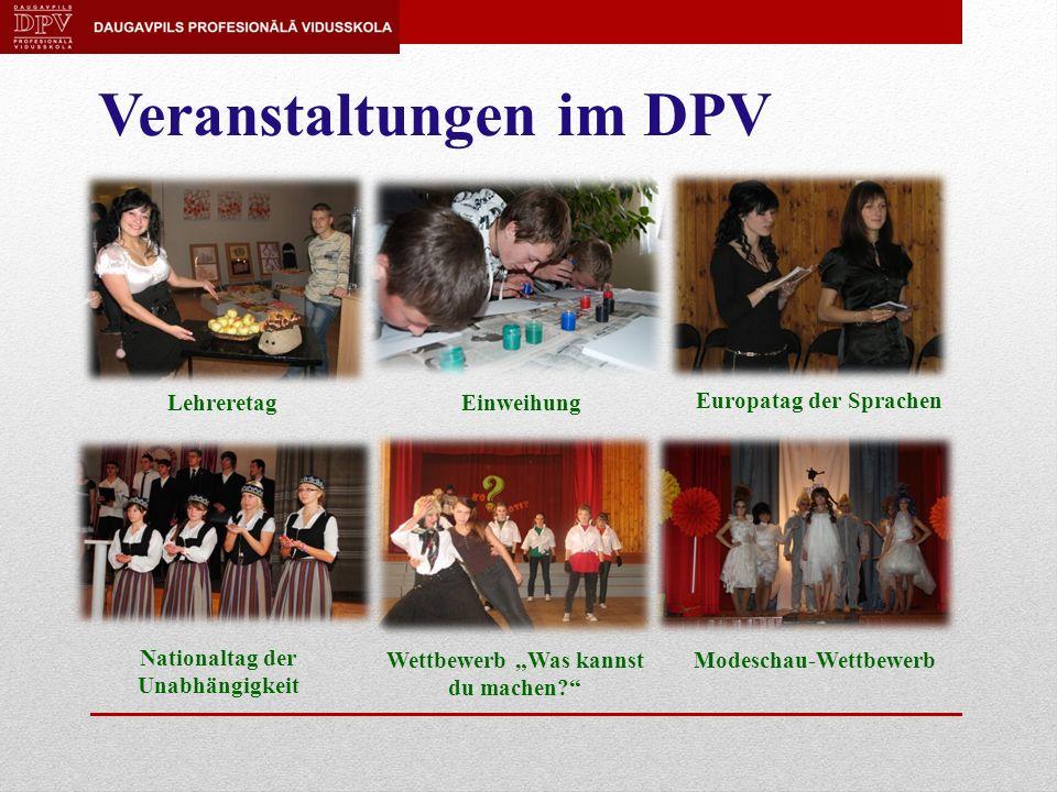 Veranstaltungen im DPV LehreretagEinweihung Europatag der Sprachen Nationaltag der Unabhängigkeit Wettbewerb Was kannst du machen.