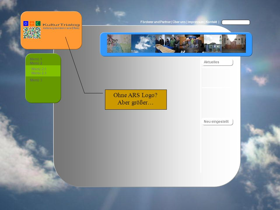 Förderer und Partner | Über uns | Impressum | Kontakt | Menü 1 Menü 2 Menü 3 Menü 2.1 Aktuelles Neu eingestellt Ohne ARS Logo.