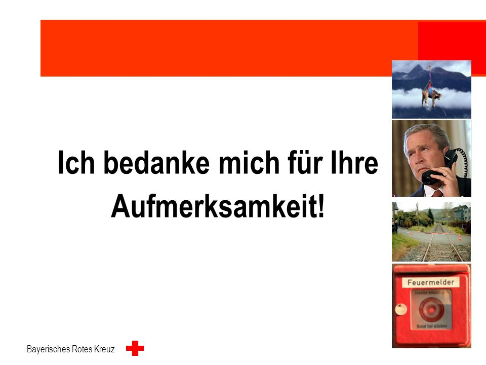 Bayerisches Rotes Kreuz 11 Organisationsverschulden Hiervon umfasst sind insbesondere: -Ausbildungsstand der Mitarbeiter -Alarmpläne und Alarmierbarke