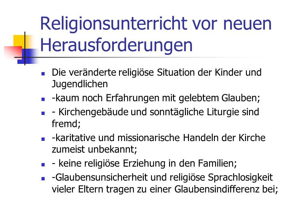 Religionsunterricht vor neuen Herausforderungen Empirische Untersuchungen der letzten Jahre zeigen, dass der RU eine hohe Wertschätzung bei Schülern,
