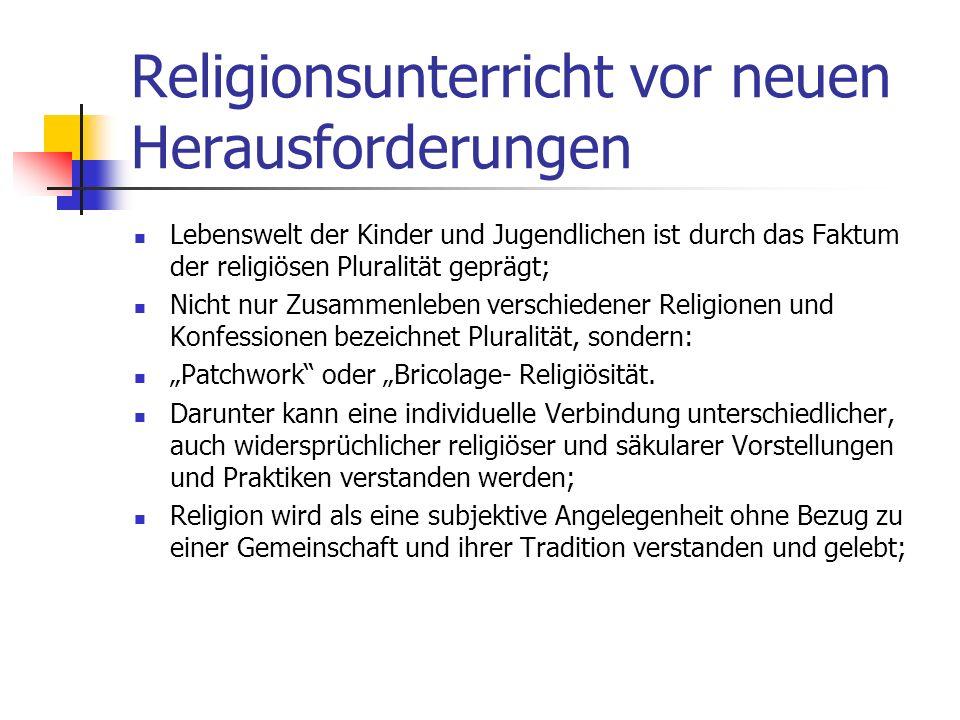 Religionsunterricht vor neuen Herausforderungen Trotz Teilnahme an der Erstkommunion ist für die meisten Kinder und Jugendlichen jedoch der RU in der