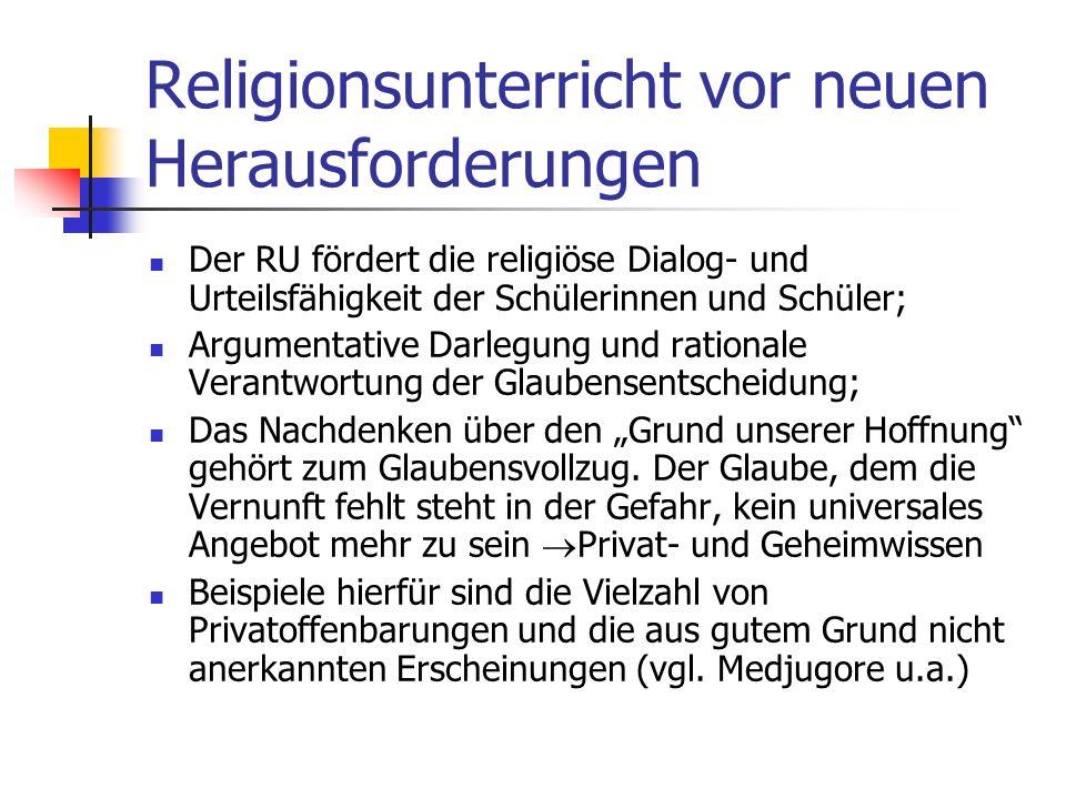Religionsunterricht vor neuen Herausforderungen Erkundung und Erschließung von Glaubenspraxis kann zum einen im Vertrautmachen mit Sprach- und Ausdruc