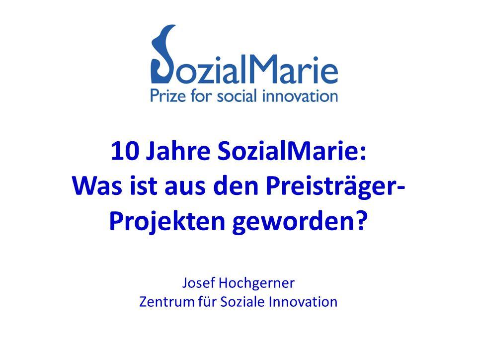 10 Jahre SozialMarie: Was ist aus den Preisträger- Projekten geworden.