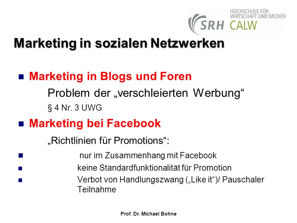 Marketing in sozialen Netzwerken Marketing in Blogs und Foren Problem der verschleierten Werbung § 4 Nr.