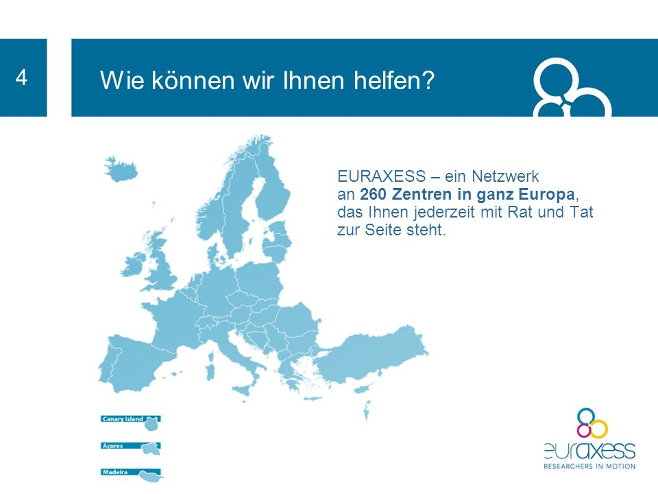 EURAXESS ist innovativ, weil: es eine zentrale Beratungsstelle ist, die Ihnen Informationen aus ganz Europa zu den Themen Jobs, Förderung, Unterkunft, Sozialversicherung und anderen relevanten Fragen bietet es komplett KOSTENLOS ist es unabhängig ist und allein zum Zwecke der Entwicklung der Forschung in Europa dient es Ihnen hilft, Teil der Forschendengemeinschaft zu sein es Ihnen die Möglichkeit bietet, Teil eines europäischen Netzwerks zu sein Was bietet EURAXESS außerdem .
