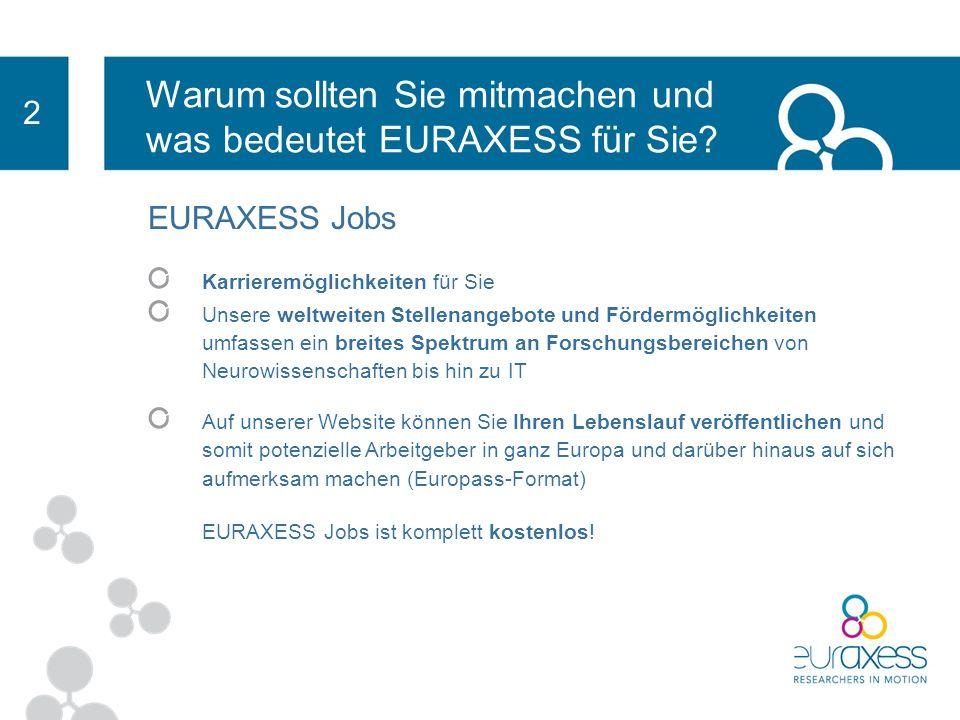 Vielen Dank! www.euraxess.org und www.euraxess.at