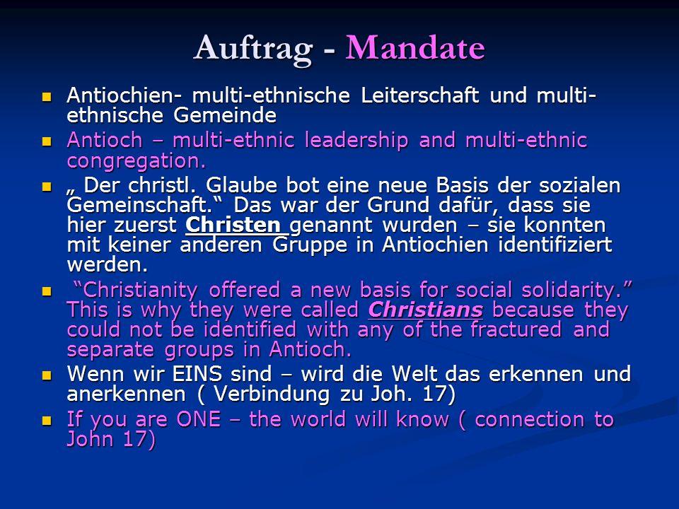 Auftrag - Mandate Antiochien- multi-ethnische Leiterschaft und multi- ethnische Gemeinde Antiochien- multi-ethnische Leiterschaft und multi- ethnische