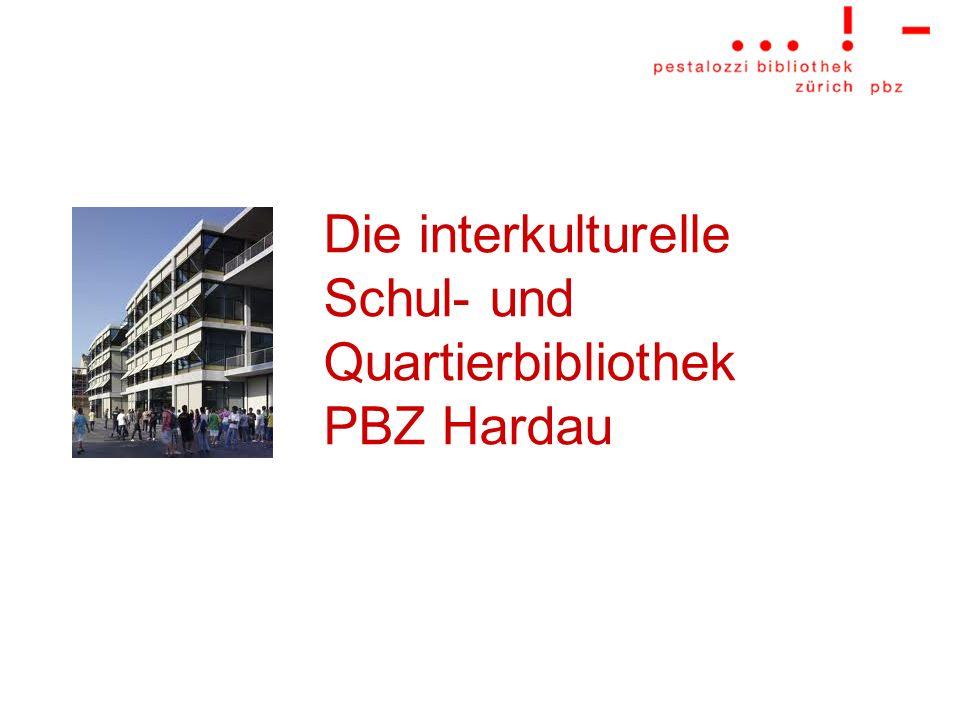 Die interkulturelle Schul- und Quartierbibliothek PBZ Hardau