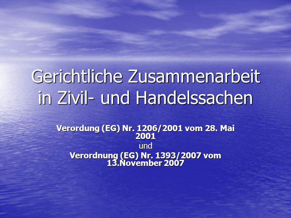 Gerichtliche Zusammenarbeit in Zivil- und Handelssachen Verordung (EG) Nr.