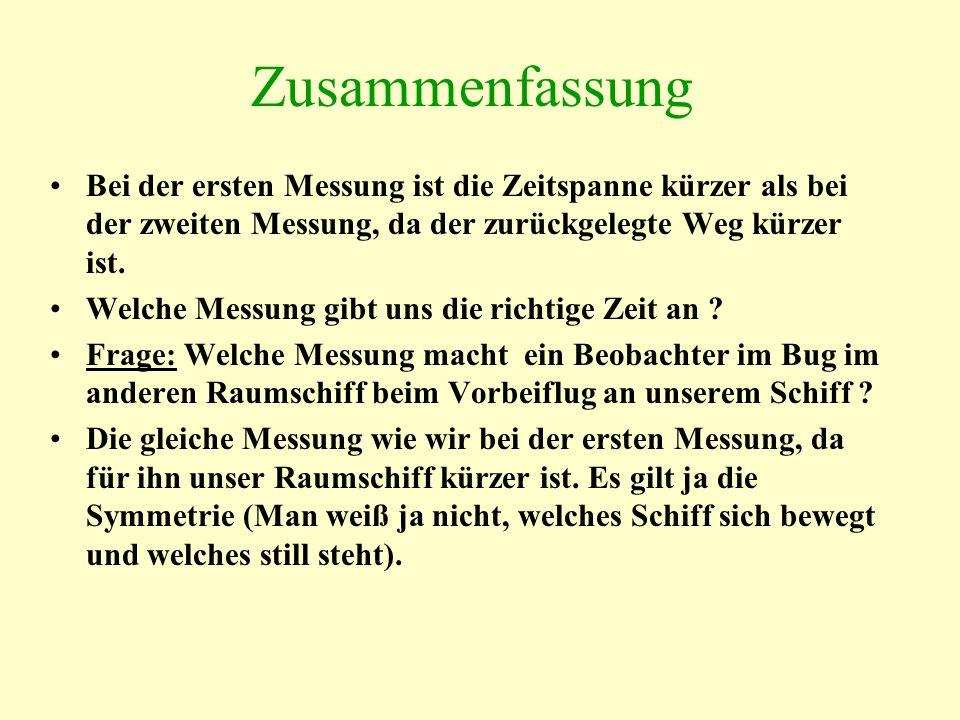 Zusammenfassung Bei der ersten Messung ist die Zeitspanne kürzer als bei der zweiten Messung, da der zurückgelegte Weg kürzer ist. Welche Messung gibt