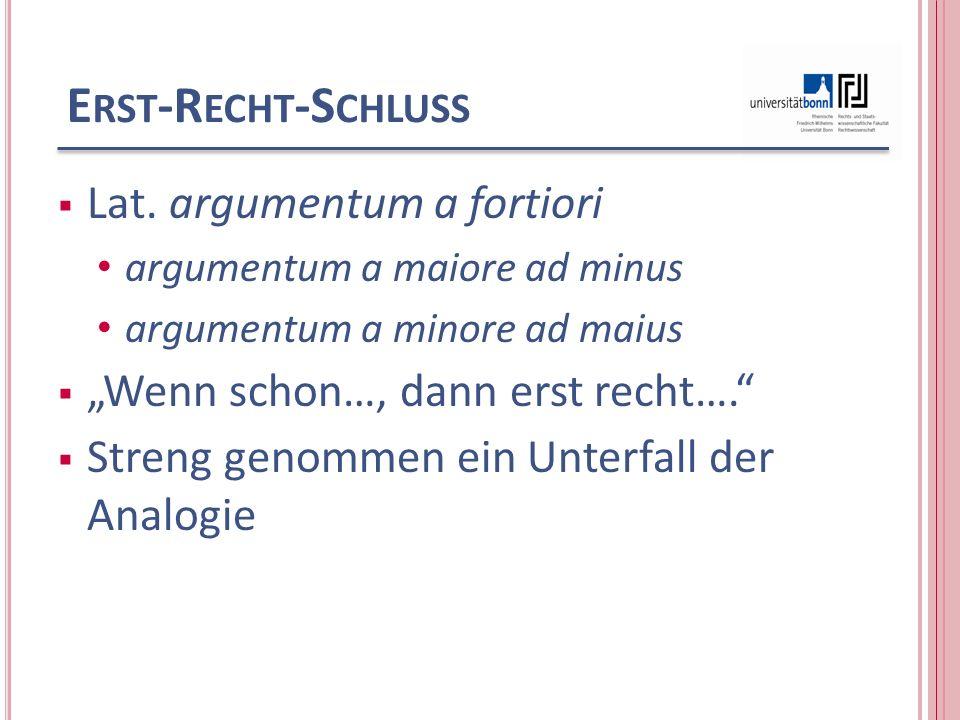 E RST -R ECHT -S CHLUSS Lat.