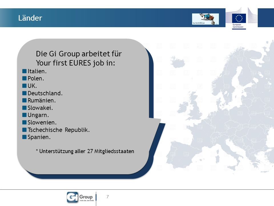 Länder 7 Die Gi Group arbeitet für Your first EURES job in: Italien.